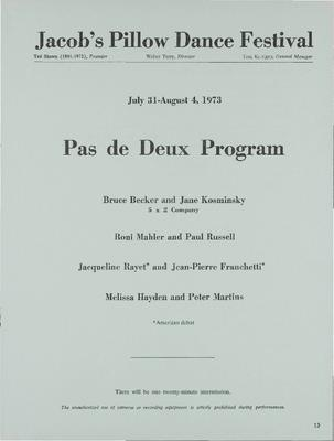Pas de Deux Program: Bruce Becker and Jane Kosminsky; Roni Mahler and Paul Russell; Jacqueline Rayet and Jean-Pierre Franchetti; Melissa Hayden and Peter Martins
