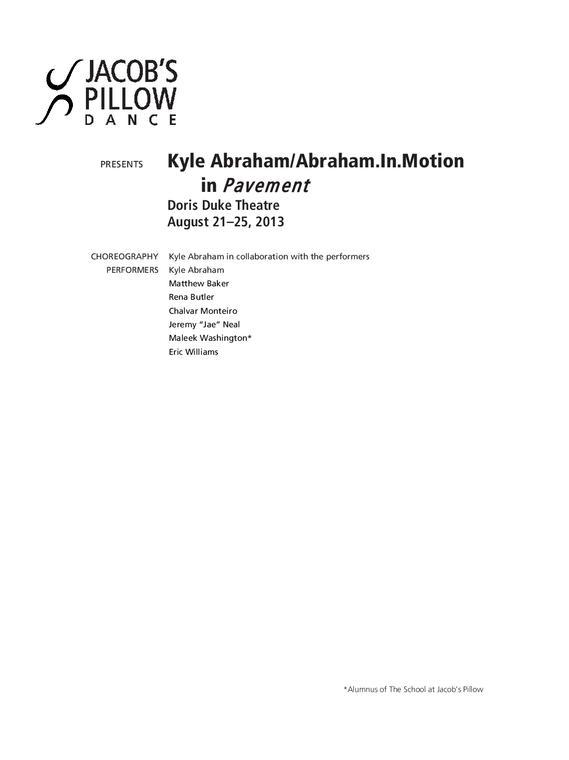 Kyle Abraham/Abraham.In.Motion Performance Program 2013