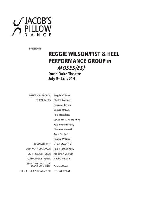 Reggie Wilson/Fist & Heel Performance Group Performance Program 2014